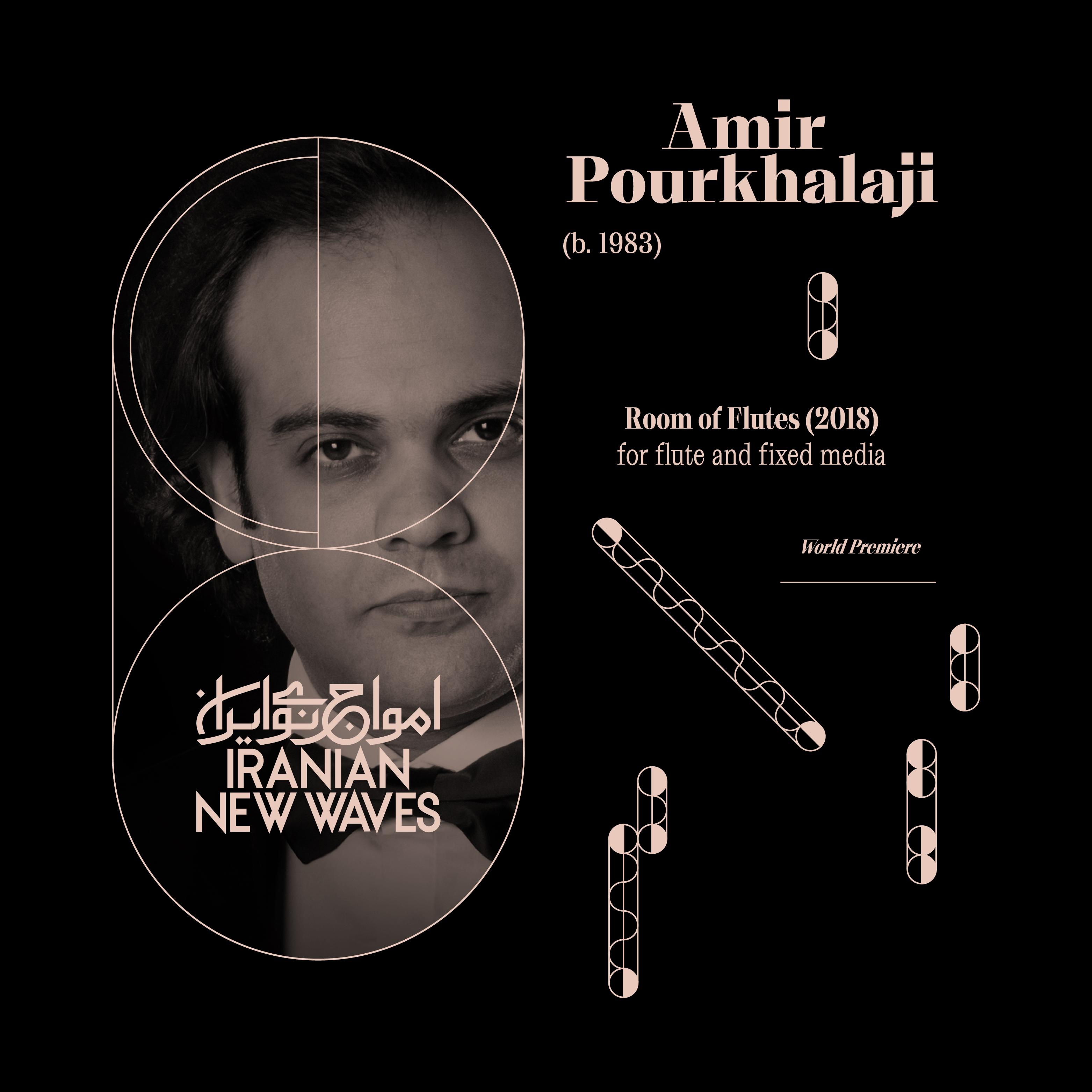Iranian New Waves Amir Pourkhalaji امیر پورخلجی امواج نوی ایران اتاق فلوت ها Room of Flutes